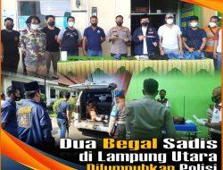 Dua Begal Sadis di Lampung Utara Dilumpuhkan Polisi